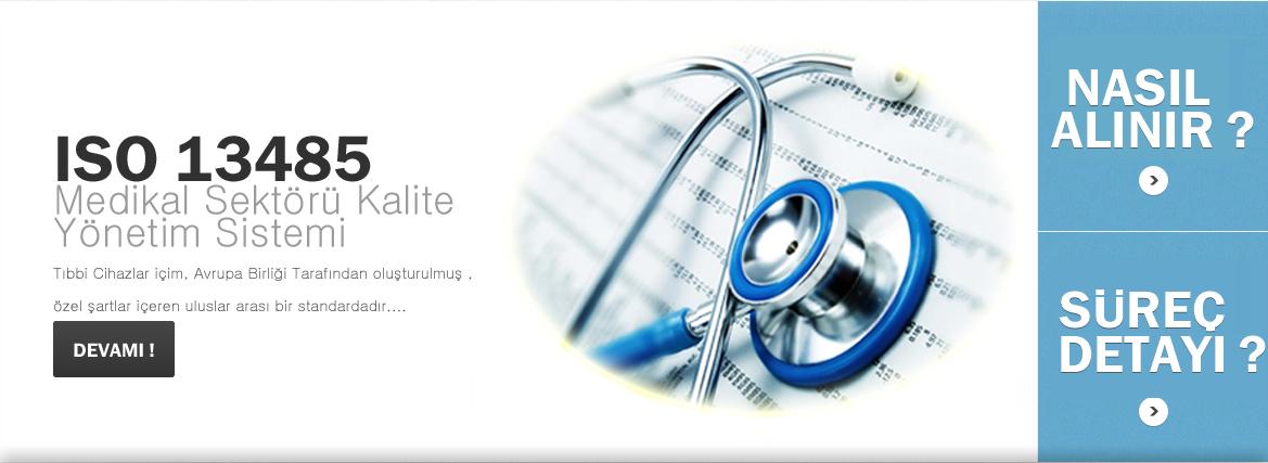 ISO 13485 Tıbbi Cihazlar için Kalite Yönetim Sistemi